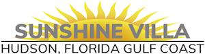 Sunshine Villa - Hudson, Florida